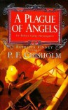 A Plague of Angels  - P.F. Chisholm