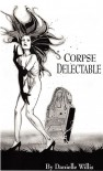 Corpse Delectable - Danielle Willis, Violet Hemlock