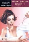 Bridget Jones'un Günlüğü: Mantığın Sınırı - Dost Körpe, Helen Fielding