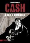 CASH - I see a darkness - Reinhard Kleist
