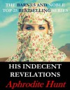 His Indecent Revelations - Aphrodite Hunt