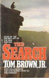The Search: The Continuing Story of The Tracker - Jr. Tom Brown;William Owen
