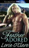 Feather Adored - Lorie O'Clare