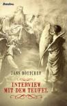Interview mit dem Teufel - Jens Böttcher