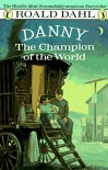 Danny the Champion of the World - Roald Dahl, Jill Bennett