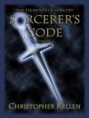 Sorcerer's Code - Christopher Kellen