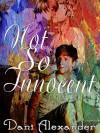 Not So Innocent - Dani Alexander