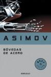 Bóvedas de acero (Robots, #1) - Isaac Asimov