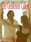 Her Gentlemen Callers - Nancy Lamb