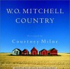 W.O. Mitchell Country - W.O. Mitchell
