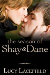 The Season of Shay & Dane - Lucy Lacefield