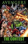 Avengers: The Contest - Mark Gruenwald, Bill Mantlo, Steven Grant, Steve Englehart, Tom DeFalco, John Romita Jr., Al Milgrom, Bob Hall