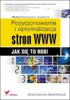 Pozycjonowanie i optymalizacja stron WWW. Jak się to robi. - Michał Makaruk