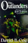 The Outlanders - David B. Coe