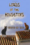 Lords of the Housetops: Thirteen Cat Tales - Carl Van Vechten