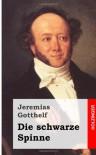 Die Schwarze Spinne - Jeremias Gotthelf
