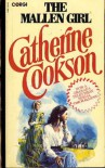 The Mallen Girl (Paragon Softcover Large Print Books) - Catherine Cookson