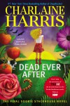 Dead Ever After (Sookie Stackhouse, #13) - Charlaine Harris,  Johanna Parker