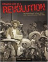 Ringside Seat to a Revolution: An Underground Cultural History of El Paso and Juarez: 1893-1923 - David Dorado Romo