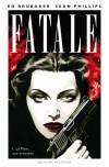 Fatale, Tome 1 : La mort aux trousses - Ed Brubaker, Sean Phillips