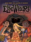 The Elsewhere Chronicles 3: The Master of Shadows [Library Binding] [April 2009] (Author) Bannister, Nykko, Jaffre -