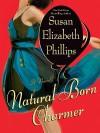 Natural Born Charmer  - Susan Elizabeth Phillips
