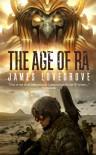 The Age of Ra - James Lovegrove