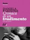 Cronaca di un tradimento - Daniela Barisone