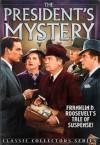 The President's Mystery Plot - Franklin D. Roosevelt