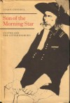 Son Of The Morning Star - Custer And The Little Bighorn (custer and the little bighorn) - Evan S. Connell
