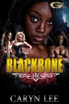 BLACKBONE - Caryn Lee