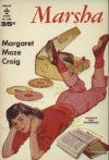 Marsha - Margaret Maze Craig