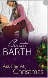 Ask Her at Christmas - Christi Barth