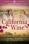 California Wine - Casey Dawes