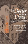Doctor to the Dead: Grotesque Legends and Folk Tales of Old Charleston - John Bennett