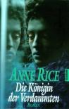 Die Königin der Verdammten - Anne Rice