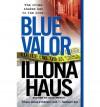 Blue Valor - Illona Haus