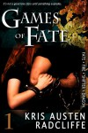 Games of Fate: Fate Fire Shifter Dragon Book 1 - Kris Austen Radcliffe