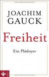 Freiheit - Joachim Gauck