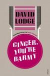 Ginger, You're Barmy - David Lodge