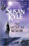 The Morcai Battalion - Susan Kyle