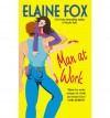 Man at Work - Elaine Fox