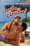 Arriba Aruba! - Jonathan Treadway
