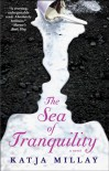 The Sea of Tranquility: A Novel - Katja Millay