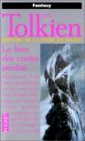 Histoire De La Terre Du Milieu, Tome 1:  Le Livre Des Contes Perdus - J.R.R. Tolkien