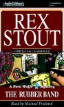 The Rubber Band - Rex Stout