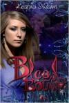 Blood Bound - Keshia Swaim