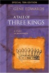 A Tale of Three Kings: A Study in Brokenness (Special TBN Edition) - Gene Edwards