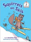 Squirrels on Skis - J. Hamilton Ray, Pascal Lemaitre