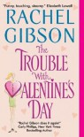 The Trouble with Valentine's Day [Mass Market Paperback] -